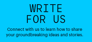 Write For Us – Become a TMP Blog Contributor